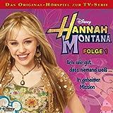 Hannah Montana - Folge 1: Ach, wie gut, dass niemand weiß / In geheimer Mission