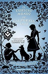 El curioso mundo de Calpurnia Tate par Jacqueline Kelly