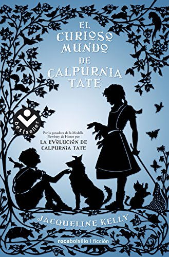 Portada del libro El curioso mundo de Calpurnia Tate (Best seller / Ficción)
