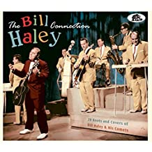 The Bill Haley Connection - 29 Roots and Covers of Bill