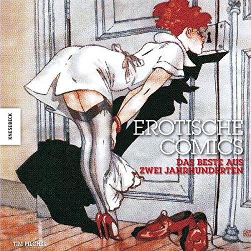 Erotische Comics: Das Beste aus zwei Jahrhunderten