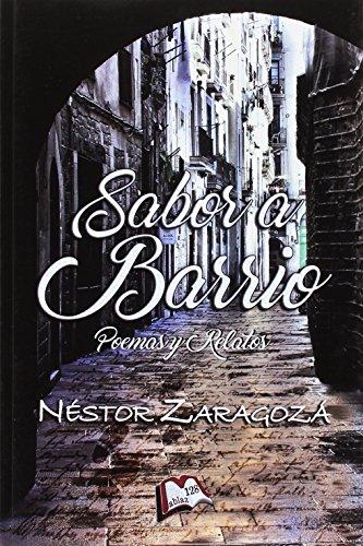 Sabor a barrio (Libros Mablaz)