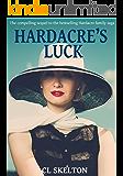 Hardacre's Luck (The Hardacre Family Saga Book 2)