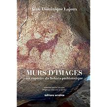 Murs d'images : Art rupestre de la Tassili-n-Ajjer