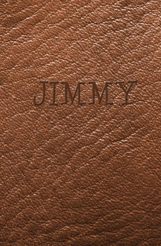 Jimmy: Personalized Name Journal (Brown Leather Look Personal Journal)