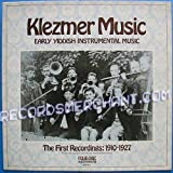 Klezmer Music The First Recordings: 1910-1927 [Vinyl LP]