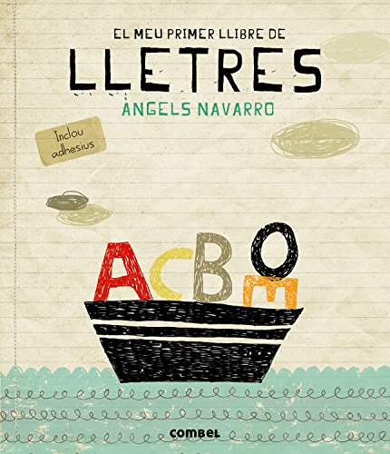 Lletres (El meu primer llibre de...) por Àngels Navarro Simon