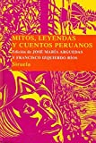 Mitos y leyendas peruanos (Las Tres Edades: Biblioteca De Cuentos Populares/ the Three Ages: Popular Tales Library) (Spanish Edition) by Jose Maria Arguedas (2009-01-15)