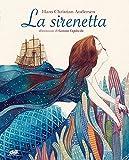 La sirenetta. Ediz. a colori