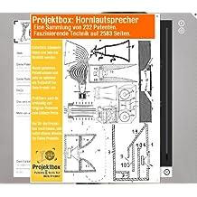 Hornlautsprecher: Deine Projektbox inkl. 232 Original-Patenten bringt Dich mit Spaß hinter die Geheimnisse der Technik!