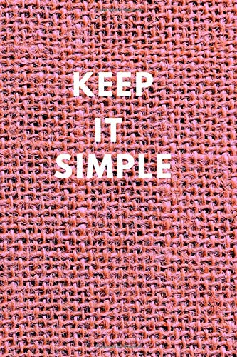 Keep It Simple Notebook: Lined Journal, 120 Pages, 6 x 9, Gift For Friends And Co-Workers , Sample Of Clothes Matte Finish (Keep It Simple Journal)