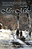 Mrs. Mike by Ben and Nancy Freedman