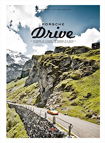 Porsche Drive: 15 Pässe in 4 Tagen – 15 Passes in 4 Days