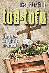 Tod und Tofu: Biologisch-ökologische Kurzkrimis (KBV-Krimi)