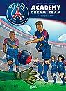 Paris Saint-Germain Academy Dream Team 01 par Studio Variety Artworks