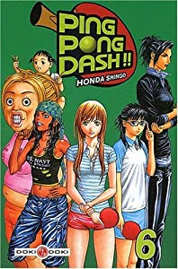 Ping Pong Dash !! Edition simple Tome 6
