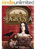 SABINA: A Novel Set in the Italian Renaissance