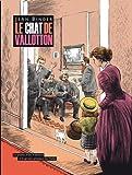 Le chat de Vallotton : Le peintre Félix Vallotton et le groupe artistique des Nabis
