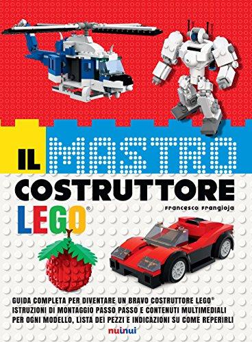 Il mastro costruttore Lego®. Ediz. a colori. Con espansione online