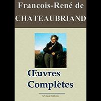 Chateaubriand : Oeuvres complètes et annexes - 49 titres   Nouvelle édition enrichie