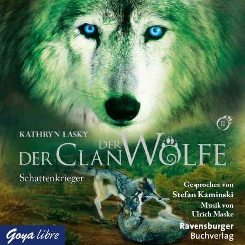 Buchseite und Rezensionen zu 'Schattenkrieger (Der Clan der Wölfe 2)' von Kathryn Lasky