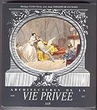 Architectures de la vie privée t1 maisons & mentalites 17e-19e (1989) - Aam - Archives - 21/04/1992
