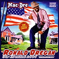 Ronald Dregan [Explicit]