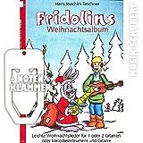 Fridolins Weihnachtsalbum inkl. praktischer Notenklammer - leichte Weihnachtslieder für 1 oder 2 Gitarren oder Melodieinstrument und Gitarre. Mit vollstandigem Liedtext. (Die Fridolin-Reihe) (broschiert) von Hans Joachim Teschner (Noten/Sheetmusic)