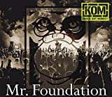 Songtexte von KNOCK OUT MONKEY - Mr. Foundation