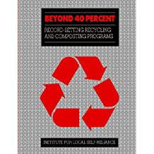 Beyond 40%: Record-Setting Recycling And Composting Programs