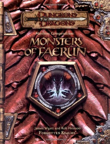 Monster Compendium: Monsters of Faerun (Dungeon & Dragons d20 3.5 Fantasy Roleplaying) by Wyatt, James, Heinsoo, Rob (2001) Paperback