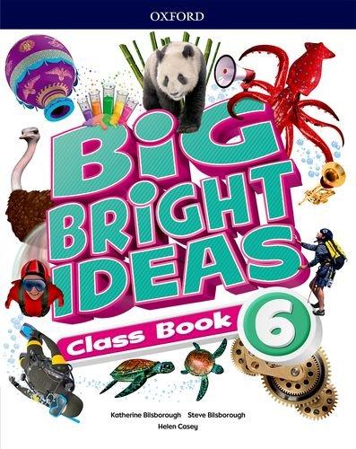 Big Bright Ideas 6. Class Book