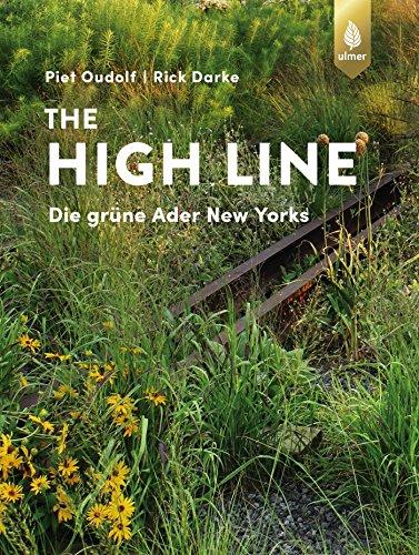 The High Line: Die grüne Ader New Yorks