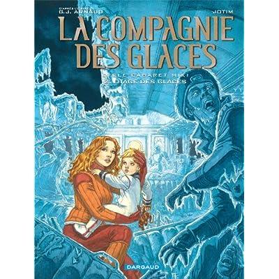 La Compagnie des Glaces - Cycle 2 - tome 2 - Otage des Glaces
