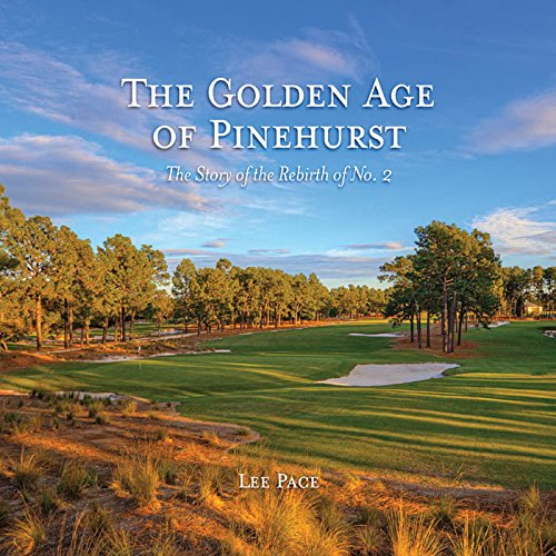 Carolina-golf-und Country Club (The Golden Age of Pinehurst: The Story of the Rebirth of No. 2 (English Edition))