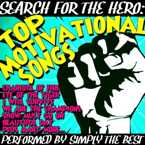 Search for the Hero: Top Motivational Songs