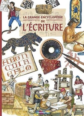 La grande encyclopédie de l'écriture