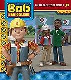 Bob le bricoleur - Un garage tout neuf !