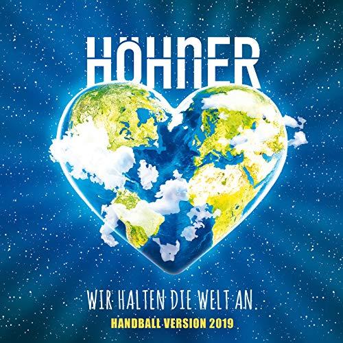 Wir halten die Welt an (Handball Version / 2019)
