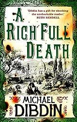 A Rich Full Death by Michael Dibdin (2011-10-06)