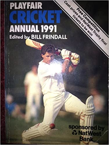 Playfair Cricket Annual 1991