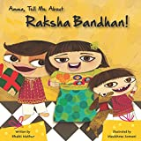 #6: Amma Tell Me About Raksha Bandhan!