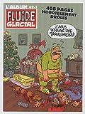 L'album Fluide Glacial, N° 09-1 : 6 numéros de Janvier à Juin 2009
