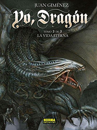 Yo, Dragón 3. La Vida Eterna.