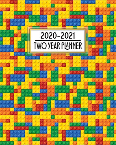 2020 - 2021 Two Year Planner: Colorful Children's Building Blocks Daily Weekly Monthly 2020-2021 Planner Organizer. Nifty Two Year Motivational Agenda ... More! (8x10 Simple Pretty Planner, Band 1)