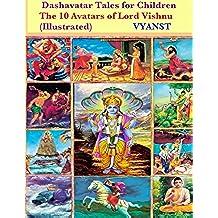 Dashavatar Tales for Children (Illustrated): The 10 Avatars of Lord Vishnu