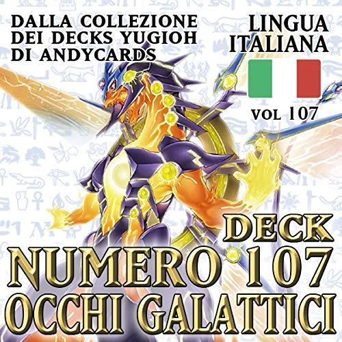 Andycards Yu-Gi-Oh! Mazzo Numero 107: Drago Tachionico Occhi Galattici Completo - Collezione Deck Vol 107