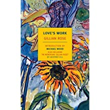 Love's Work (New York Review Books Classics)