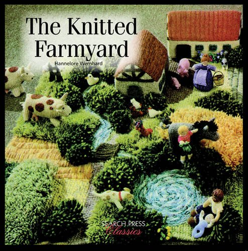 The Knitted Farmyard (Search Press Classics)