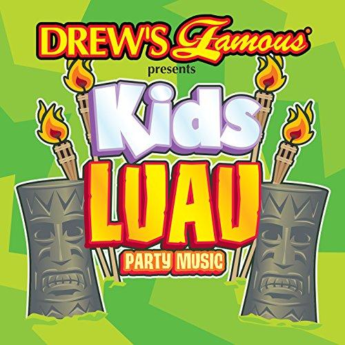 Drew's Famous Presents Kids Luau Party Music